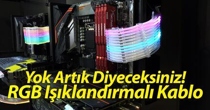 Yok artık! RGB ışıklandırmalı kablo