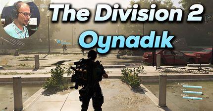 E3: The Division 2 oynadık
