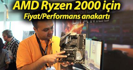 AMD Ryzen 2 için fiyat/performans anakartı