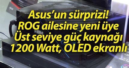 Asus sürpriz yaptı: İşte ROG güç kaynağı