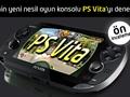 Sony'nin yeni oyun konsolu PS Vita'yı inceledik