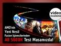 "AMD Fusion A8-5600K ""Trinity"" işlemci video inceleme"