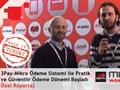 Türkler Barcelona'da: Mobil Dünya Kongresi 2013'te 3Pay ile Mikro Ödeme sistemini konuştuk