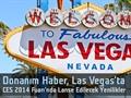 Donanım Haber, Las Vegas'ta: İşte CES 2014'te tanıtılacak yenilikler
