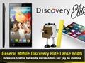 """General Mobile Discovery Elite lanse edildi """"Tüm detaylar bu videoda"""""""