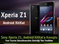 Sony Xperia Z1, Android 4.4 KitKat'a kavuştu: İşte yenilikler