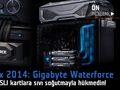 Computex 2014: Gigabyte Waterforce