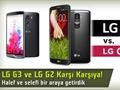 LG G2 ve LG G3 karşı karşıya: Geçiş yapmaya değer mi?
