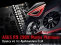 ASUS ROG Radeon R9 290X Matrix Platinum Ekran Kartı Video İnceleme
