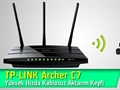 TP-LINK Archer C7 Router Video İnceleme