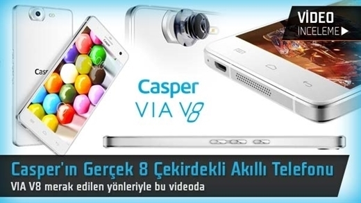 Casper VIA V8 video inceleme