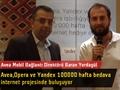Avea, Opera ve Yandex işbirliğiyle düzenlenen 100000 hafta bedava internet projesi hayata geçti
