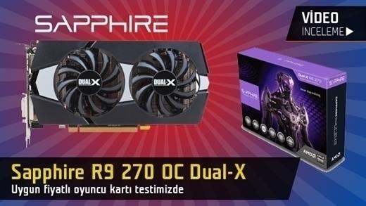Sapphire R9 270 Dual-X OC Ekran Kartı Video İnceleme
