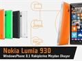 """Nokia Lumia 930 video inceleme """"Nokia'nın en yenisi ne kadar iddialı?"""""""