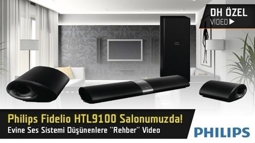 Philips Fidelio HTL9100 Ses Sistemini İnceliyoruz