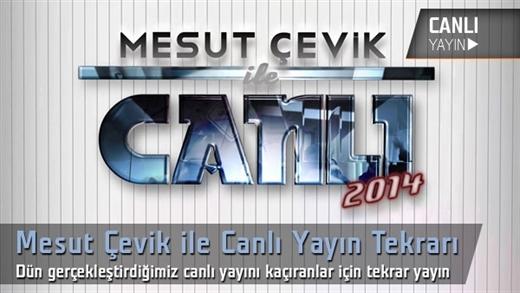 """Mesut Çevik ile Canlı """"Teknoloji Sohbetleri"""" 2. sezon ilk program yayın tekrarı"""