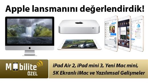 Mobilite Özel: Apple lansmanını değerlendirdik