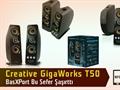 Creative GigaWorks T50 Test Masamızda