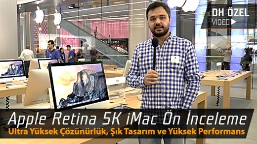 Apple Retina 5K iMac video ön inceleme: 5K ekran çözünürlüğü ile fark yaratıyor