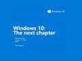 Windows 10 için ikinci büyük etkinlik 21 Ocak 2015'de