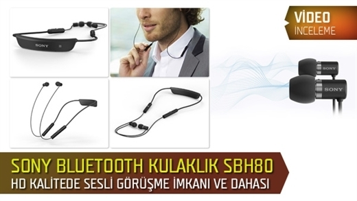 Sony SBH80 Bluetooth Headset Test Masamızda
