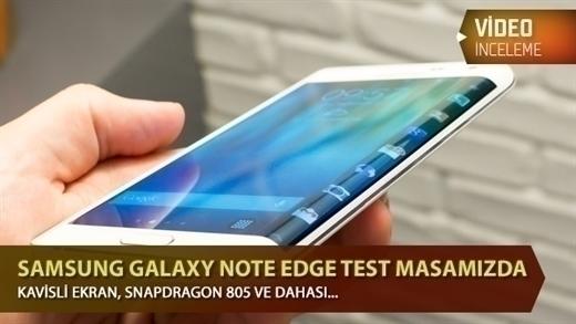 """Samsung Galaxy Note Edge video inceleme """"Kavisli ekran, Snapdragon 805 ve dahası..."""""""