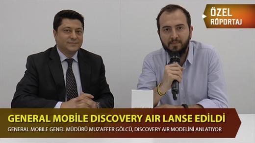 DH Özel Röportaj: General Mobile, Discovery Air isimli akıllı telefonunu tanıttı