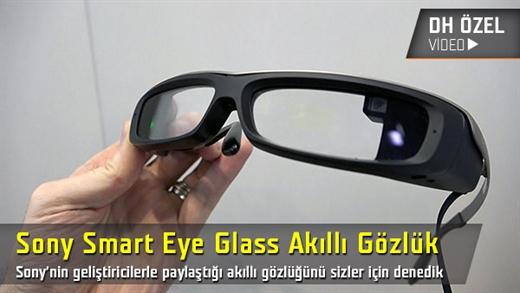 Sony Smart Eye Glass akıllı gözlüğü denedik ön inceleme