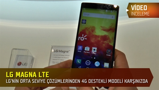 MWC 2015: LG Magna LTE modelini değerlendirdik