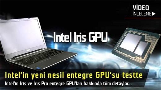 Intel Iris ve Iris Pro hakkında her şey inceleme videosu