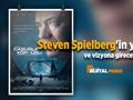 Dijital Perde : Steven Spielberg'in yeni filmi ve vizyona girecek diğer filmler