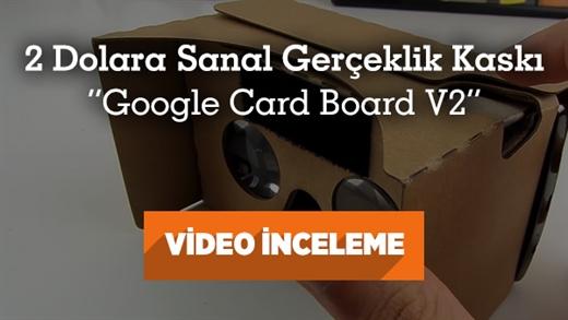 """Google Card Board v2 inceleme videosu """"2 dolara sanal gerçeklik kaskı"""""""