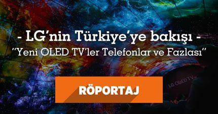LG ile Türkiye pazarını ve yeni ürünleri konuştuk