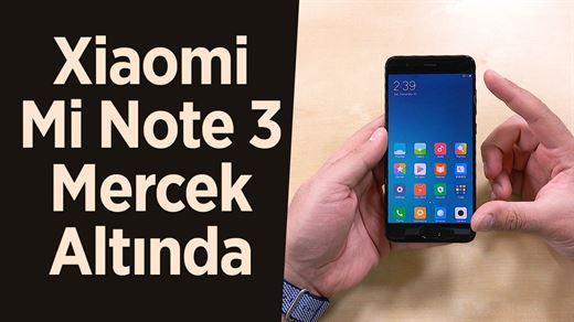 Xiaomi Mi Note 3 mercek altında: Mi6 ile kıyasladık