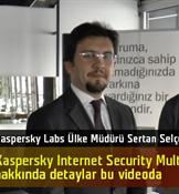 DH Özel Röportaj: Kaspersky Labs, yeni nesil internet güvenliği programını tanıttı
