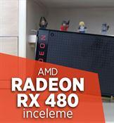 AMD Radeon RX 480 inceleme videosu