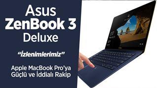 Asus ZenBook 3 Deluxe mercek altında: MacBook'a rakip yeni bilgisayar