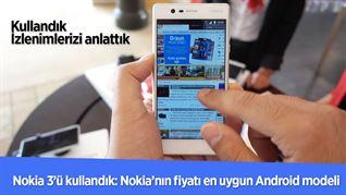 Nokia geri döndü: Android'li yeni telefonu Nokia 3'ü kullandık