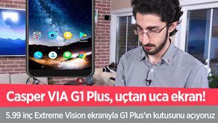 Casper VIA G1 Plus'ın kutusunu açtık