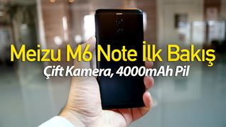 Meizu M6 Note ilk bakış: 1500TL altı sınıfta yarışıyor