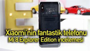 Xiaomi'nin en iddialı telefonu   Mi 8 Explorer Edition incelemesi